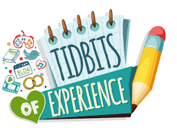 Tidbits of Experience