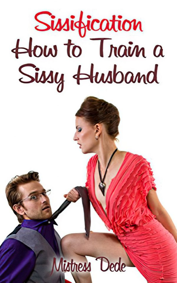 how to train a sissy husband